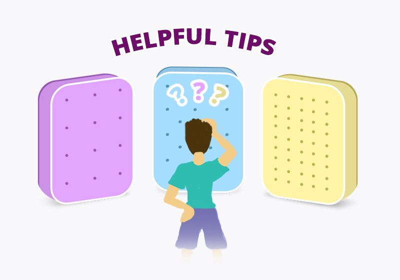 Helpful Tips. Find answers for your questions when shopping for a new mattress